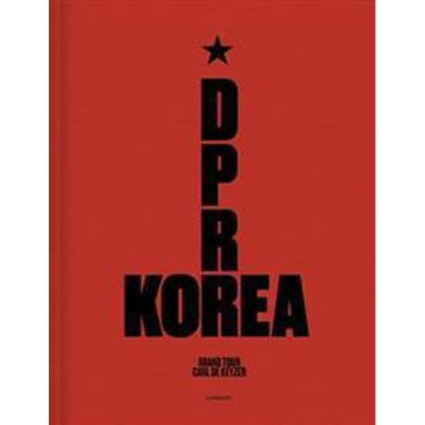 D.P.R. Korea Grand Tour (Inbunden, 2018)