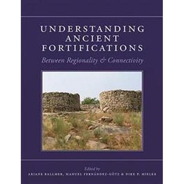 Understanding Ancient Fortifications (Inbunden, 2017)