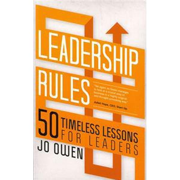 Leadership Rules: 50 Timeless Lessons for Leaders (Häftad, 2011)