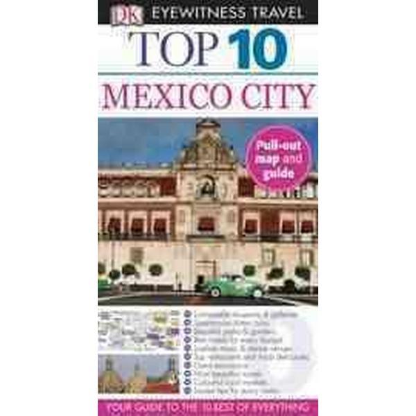DK Eyewitness Travel: Mexico City (Häftad, 2012)