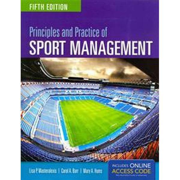 Principles and Practice of Sport Management (Häftad, 2014)