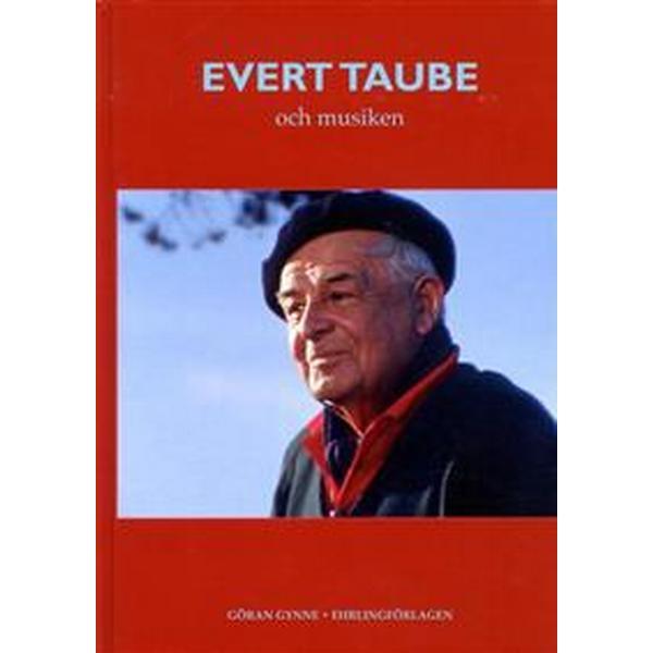 Evert Taube och musiken (Inbunden, 2010)