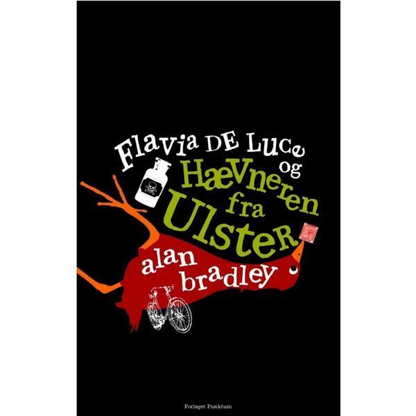 Flavia de Luce og Hævneren fra Ulster (Inbunden, 2010)