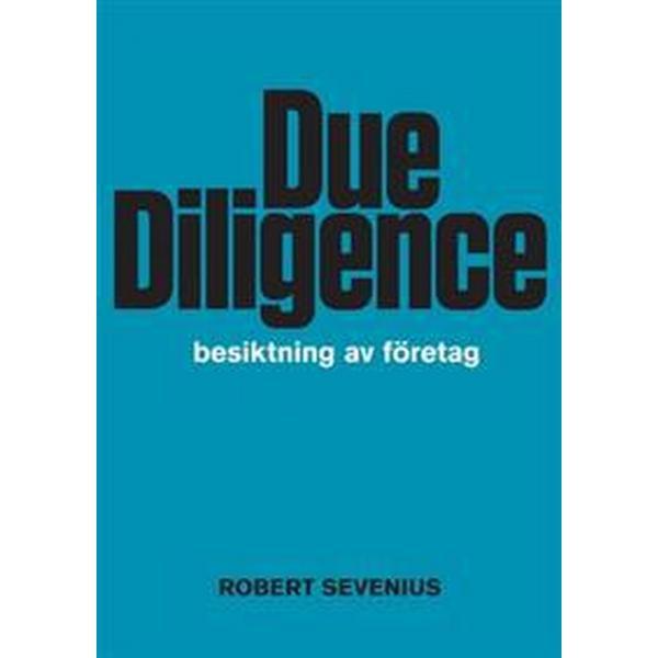 Due Diligence - besiktning av företag (Häftad, 2013)