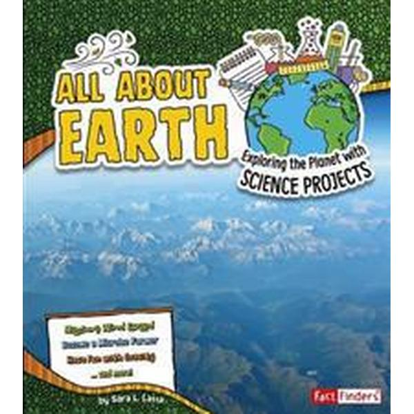 All about earth - exploring the planet with science projects (Pocket, 2016)