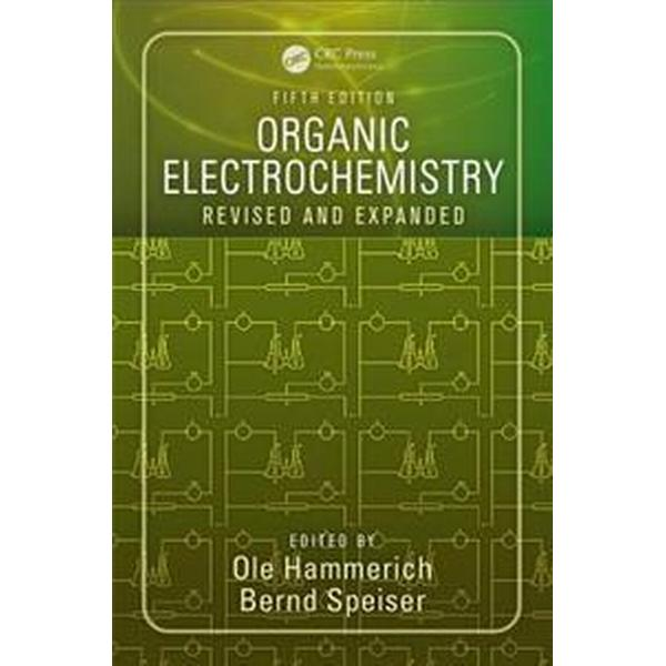 Organic Electrochemistry, Fifth Edition: Revised and Expanded (Inbunden, 2015)