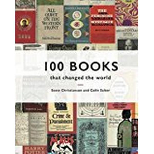 100 Books that Changed the World (Inbunden, 2018)