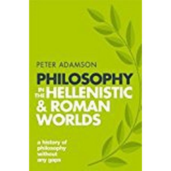 Philosophy in the Hellenistic and Roman Worlds (Pocket, 2018)