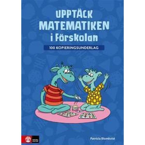 Upptäck matematiken i förskolan - 100 kopieringsun (Övrigt format, 2018)