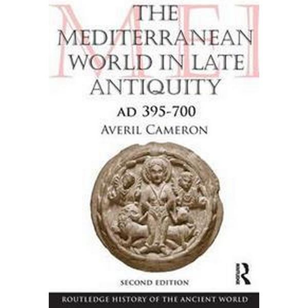 The Mediterranean World in Late Antiquity: Ad 395-700 (Häftad, 2011)