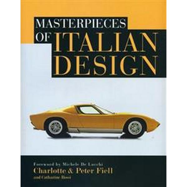 Masterpieces of Italian Design (Inbunden, 2013)