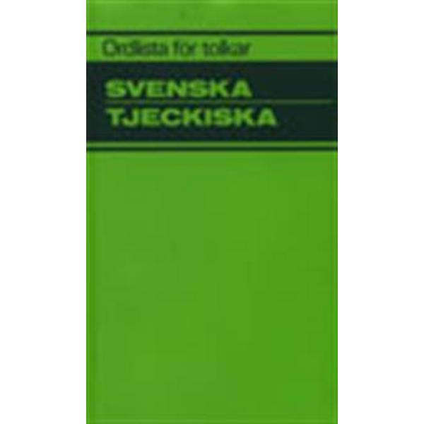 Ordlista för tolkar Svenska Tjeckiska (Häftad, 1991)