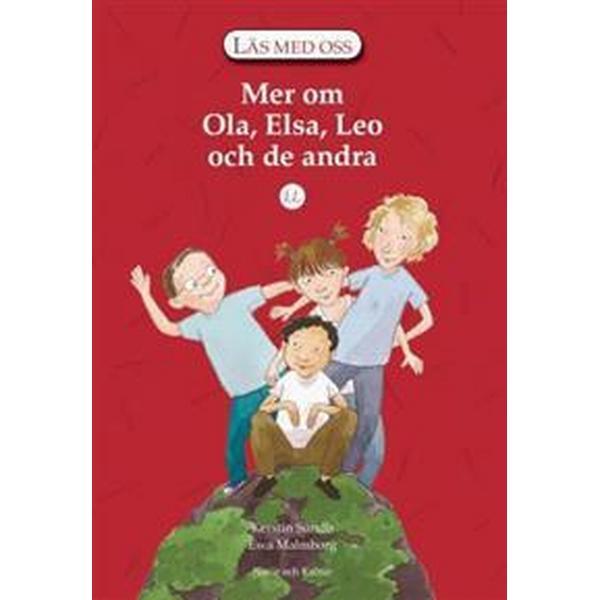 Läs med oss. År 2, Mer om Ola, Elsa, Leo och de andra. LL (Häftad, 2005)