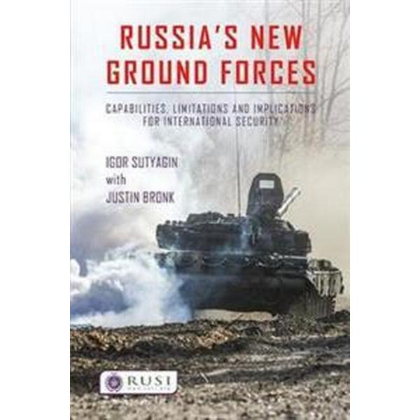 Russia's New Ground Forces (Pocket, 2017)