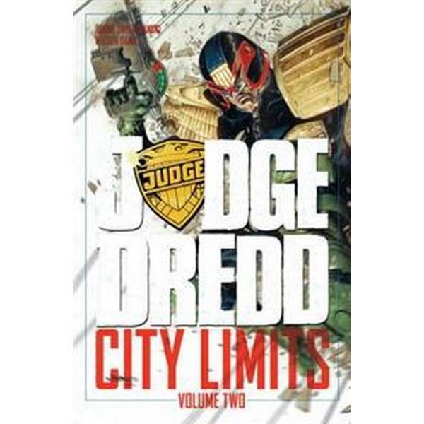 Judge Dredd: City Limits, Volume 2 (Häftad, 2016)