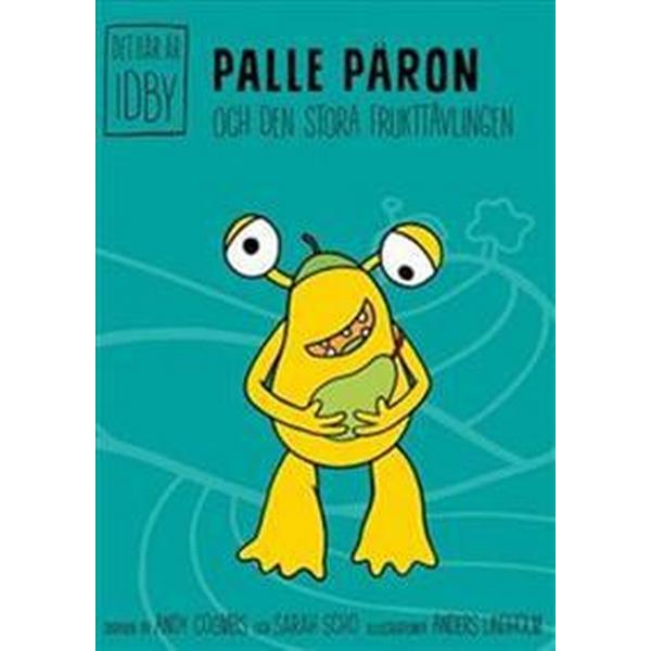 Palle Päron och den stora frukttävlingen (Inbunden, 2018)