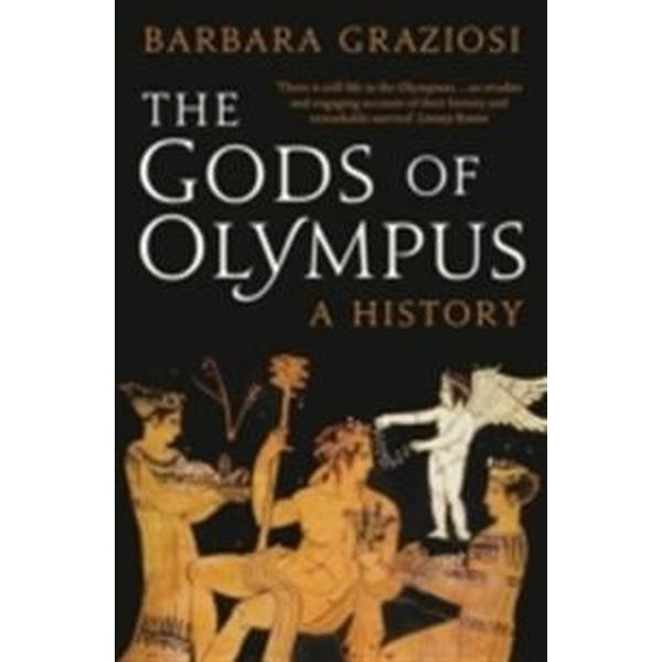 The Gods of Olympus: A History (Storpocket, 2014)