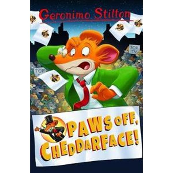 Paws off, cheddarface! (geronimo stilton) (Pocket, 2017)