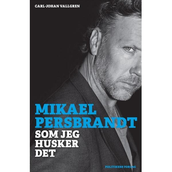Mikael Persbrandt: Som jeg husker det, E-bog