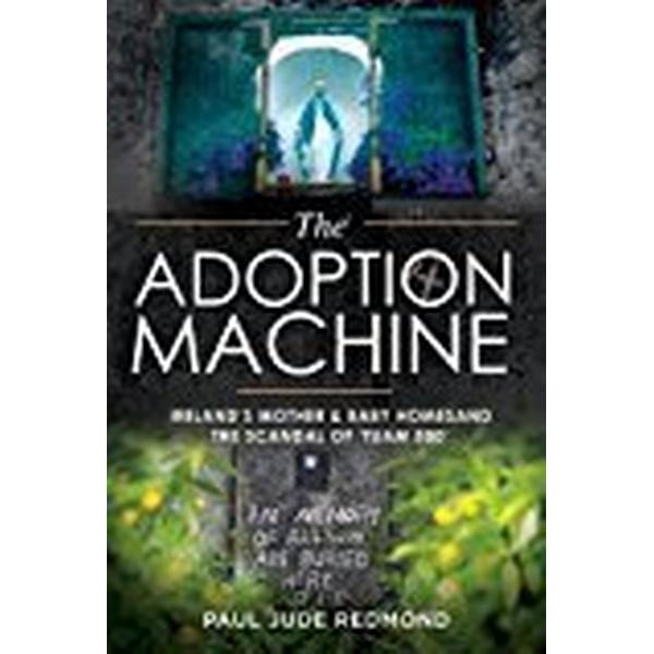 The Adoption Machine (Pocket, 2018)