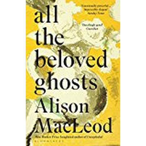 All the Beloved Ghosts (Häftad, 2018)