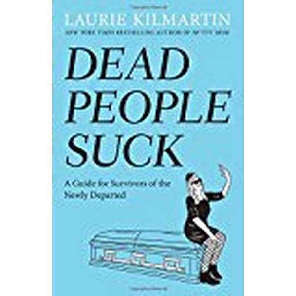Dead People Suck (Inbunden, 2018)