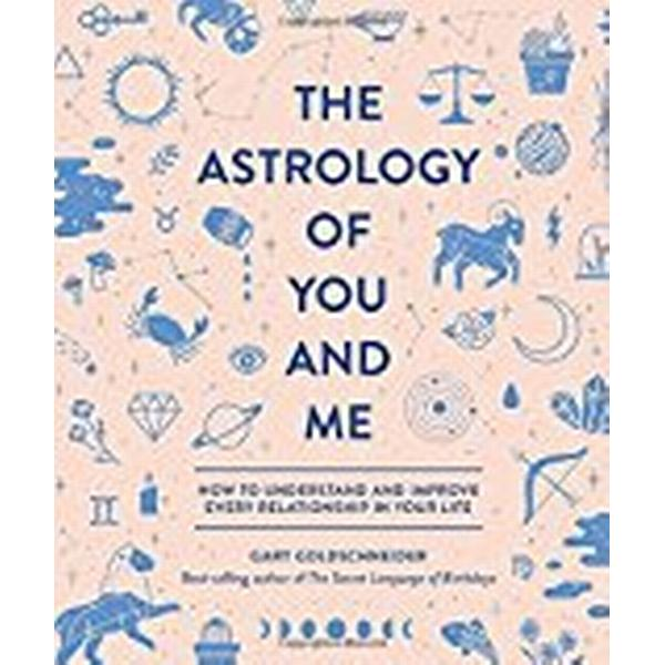 The Astrology of You and Me (Inbunden, 2018)