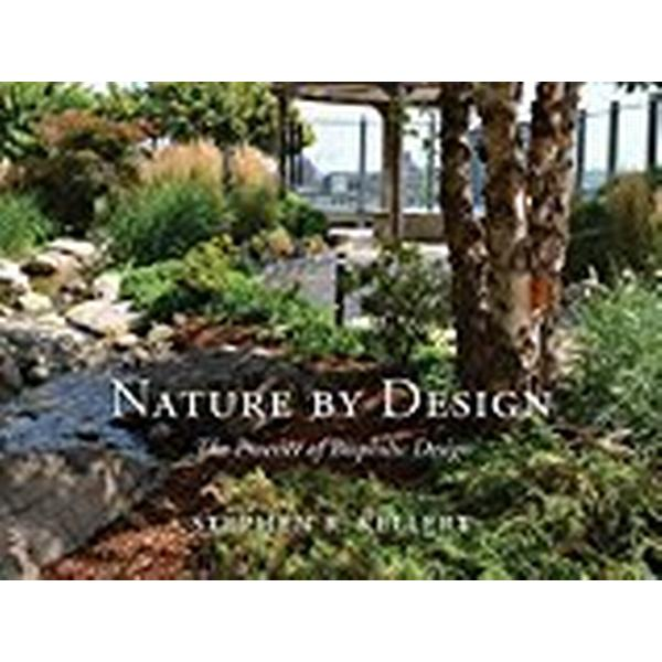 Nature by Design (Inbunden, 2018)