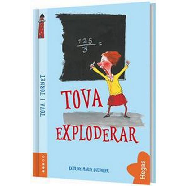 Tova exploderar (Inbunden, 2018)