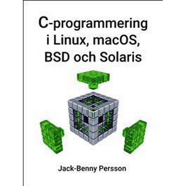C-programmering i Linux, macOS, BSD och Solaris (Häftad, 2018)