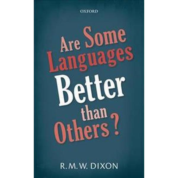 Are Some Languages Better Than Others? (Pocket, 2018)
