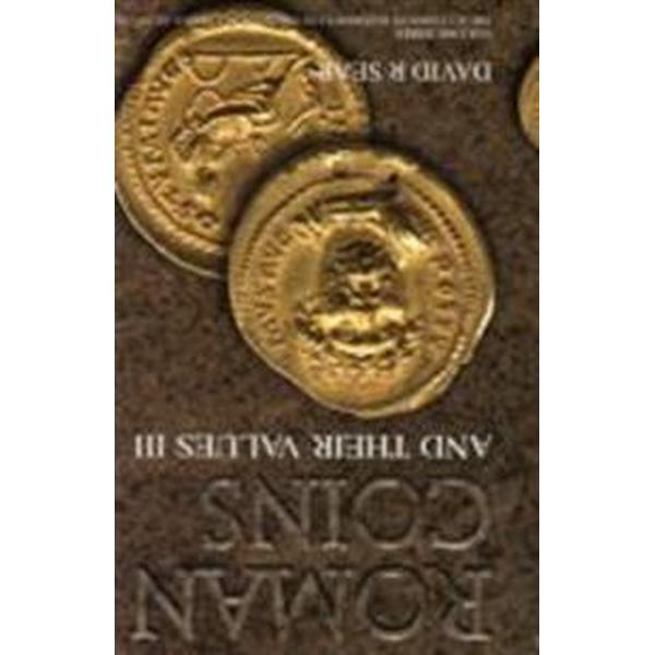 Roman Coins and Their Values Volume 3 (Inbunden, 2005)