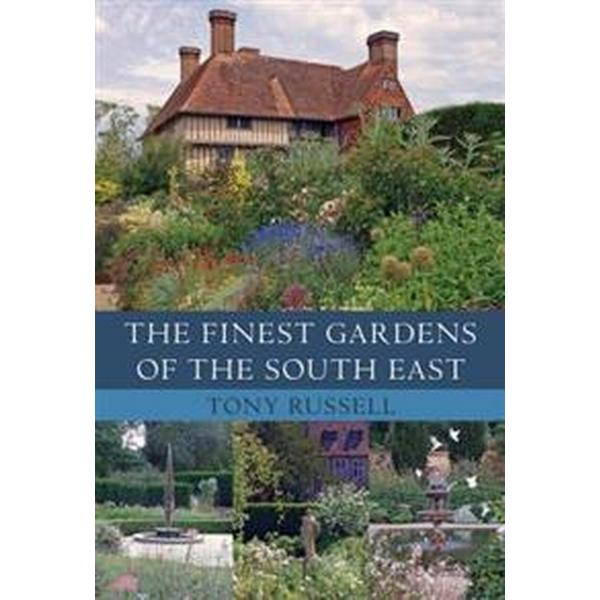 The Finest Gardens of the South East (Häftad, 2016)