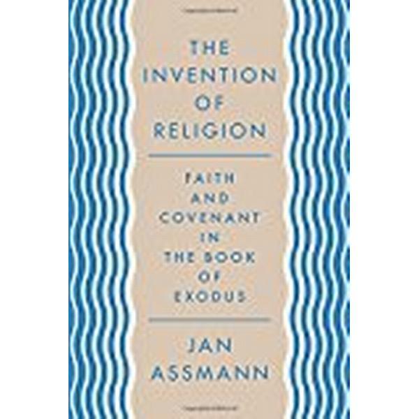 The Invention of Religion (Inbunden, 2018)