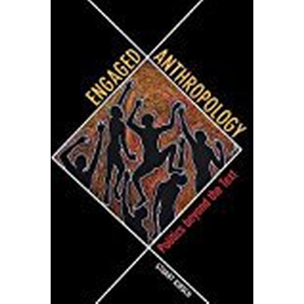 Engaged Anthropology (Häftad, 2018)