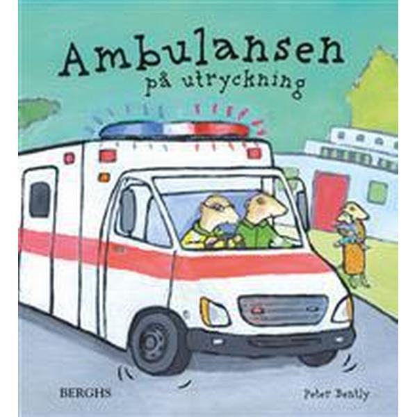 Ambulansen på utryckning (Inbunden, 2018)