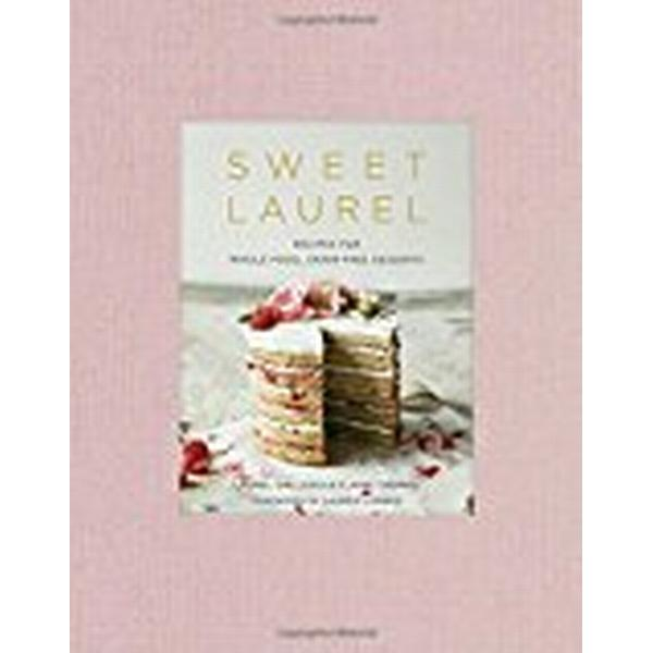 Sweet Laurel Cookbook (Inbunden, 2018)