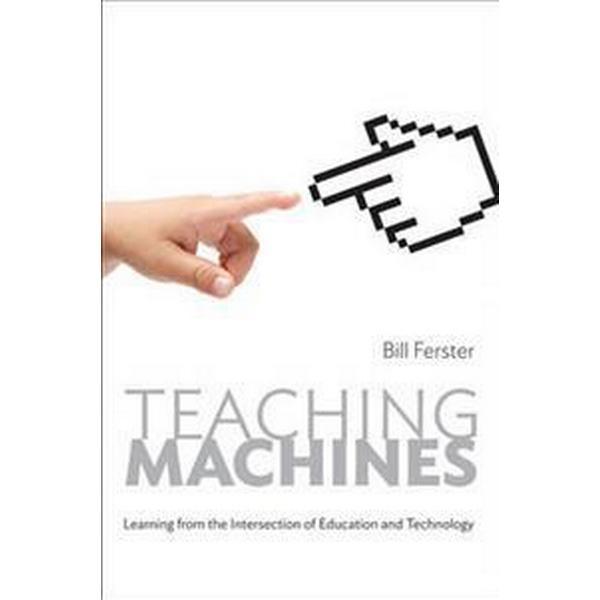 Teaching Machines (Inbunden, 2014)
