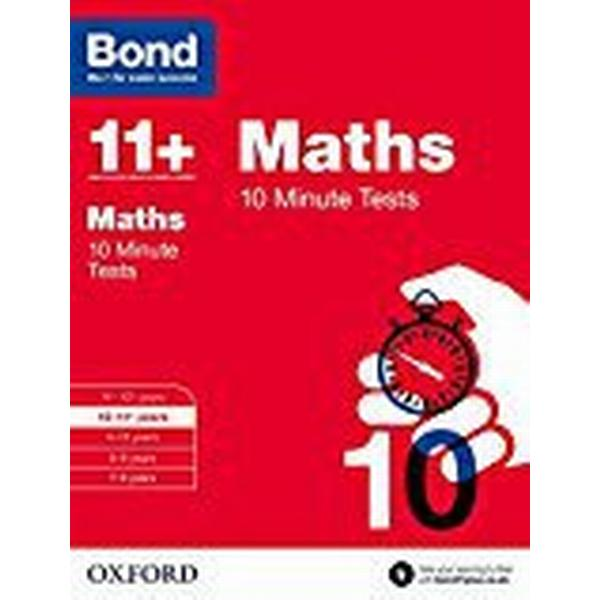 Bond 11+: Maths 10 Minute Tests: 10-11+ years