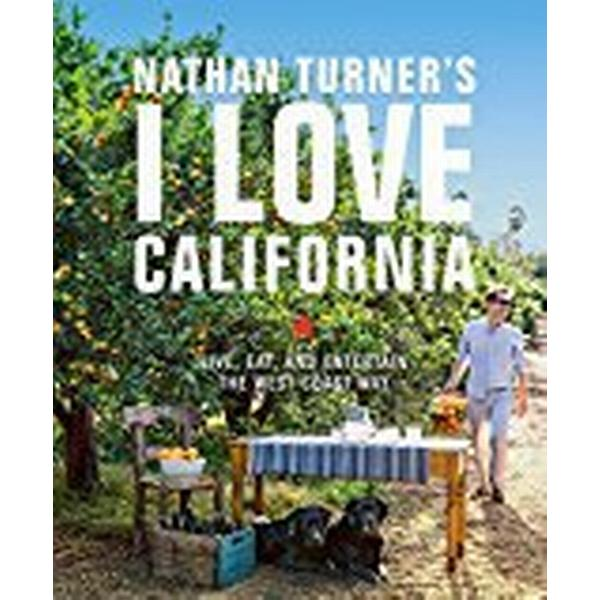 Nathan Turner's I Love California (Inbunden, 2018)