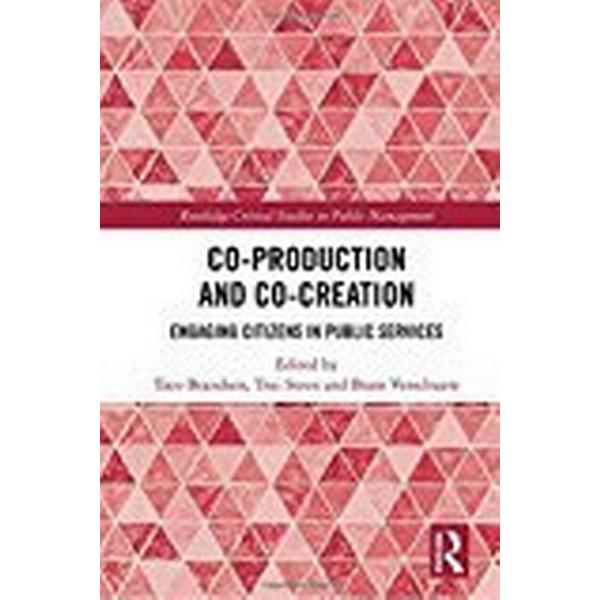 Co-production and Co-creation (Inbunden, 2018)