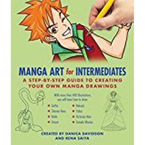 Manga Art for Intermediates: A Step-by-Step Guide to Creating Your Own Manga Drawings