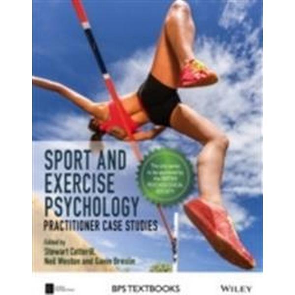 Sport and Exercise Psychology: Practitioner Case Studies (Häftad, 2016)