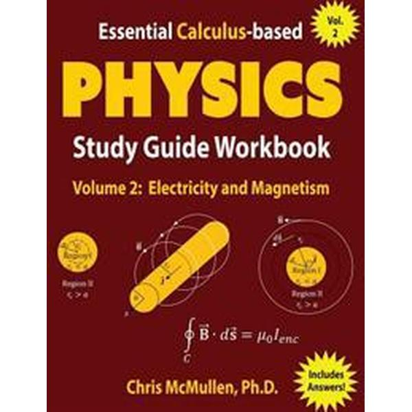 Essential Calculus-Based Physics Study Guide Workbook: Electricity and Magnetism (Häftad, 2017)