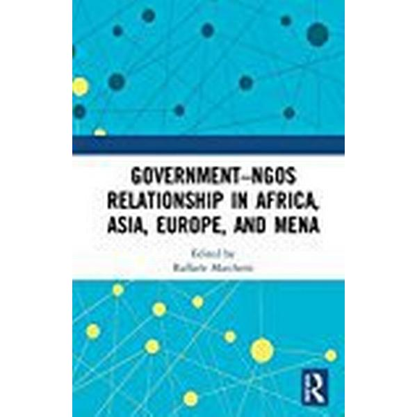 Government–NGOs Relationship in Africa, Asia, Europe, and MENA