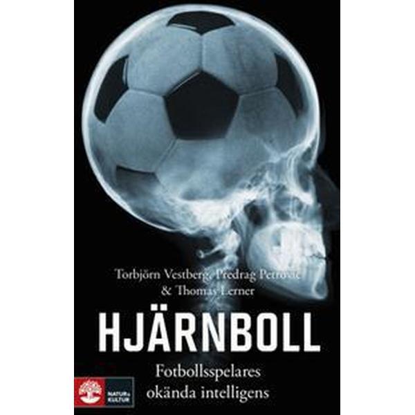 Hjärnboll: Fotbollsspelares okända intelligens (Inbunden, 2018)