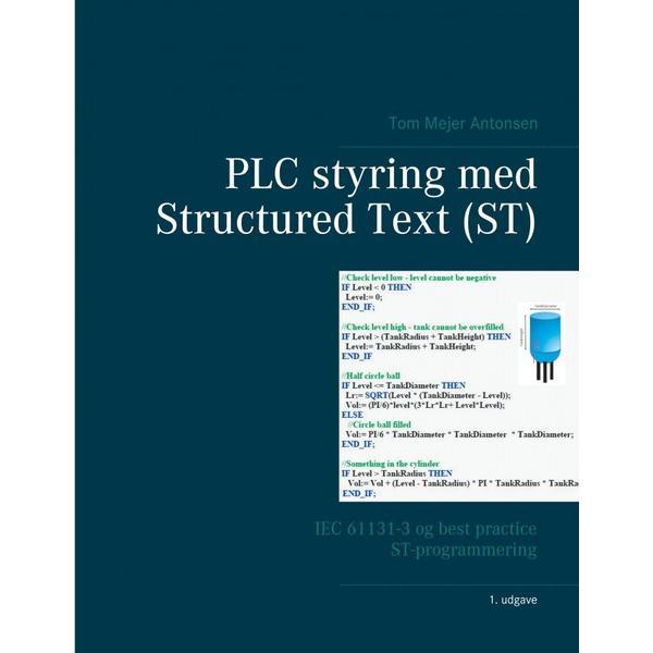 PLC styring med Structured Text (ST): IEC 61131-3 og best practice ST-programmering, E-bog