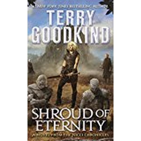 Shroud of Eternity: Sister of Darkness: The Nicci Chronicles, Volume II (Inbunden, 2018)