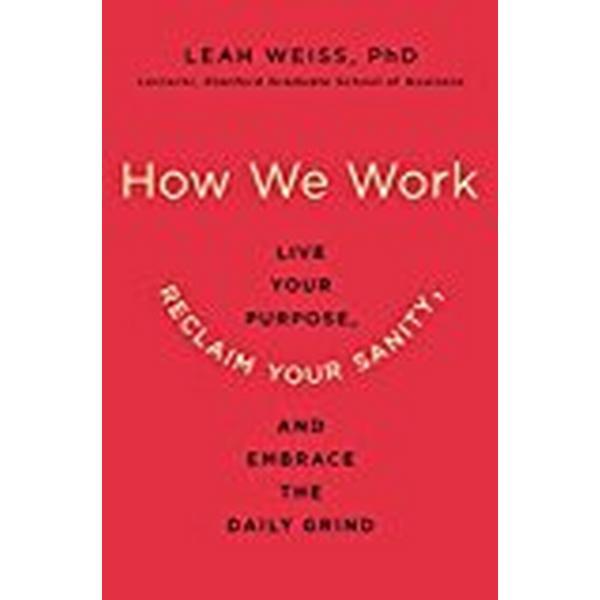 How We Work (Inbunden, 2018)