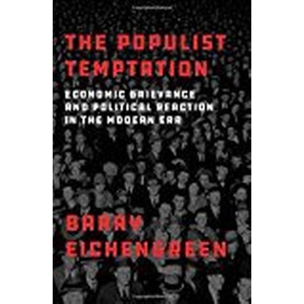 The Populist Temptation (Inbunden, 2018)